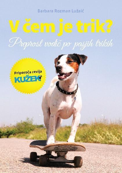 Knjiga V čem je trik - kako psa naučiti trikov?